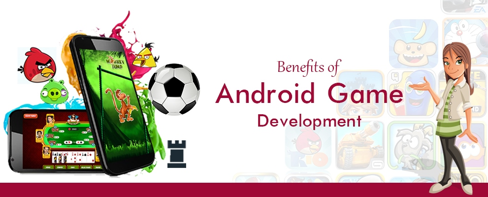 9 Benefits of Android Game Development That Canât Be Overlooked - Image 1