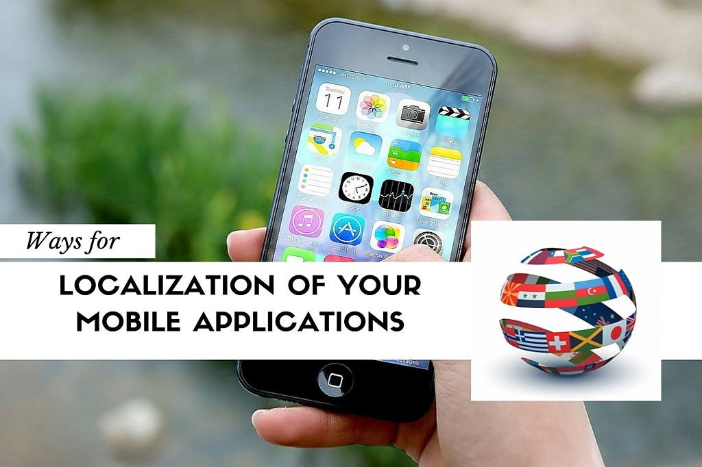 6 steps to be followed for mobile app localization - Image 1