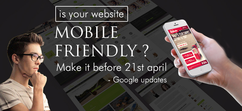 Google Update: Sites Will Be Penalised That Arenât Mobile Friendly - Image 1