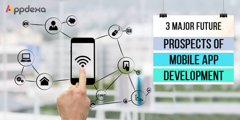 Mobile App Development : Insight on Current Scenario & Future Expansion - Image 2