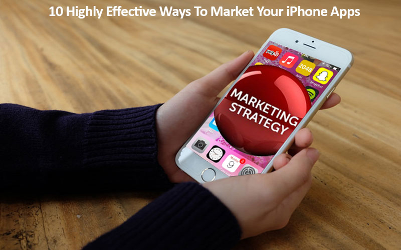 10 Highly Effective Ways To Market Your iPhone Apps - Image 1