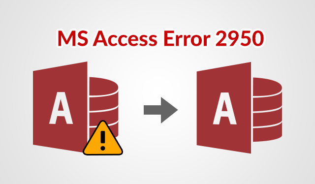 Manual Solution to Fix MS Access Database 2950 Error - Image 1