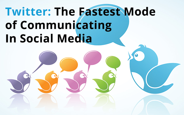 Twitter: The Fastest Mode of Communicating In Social Media - Image 1