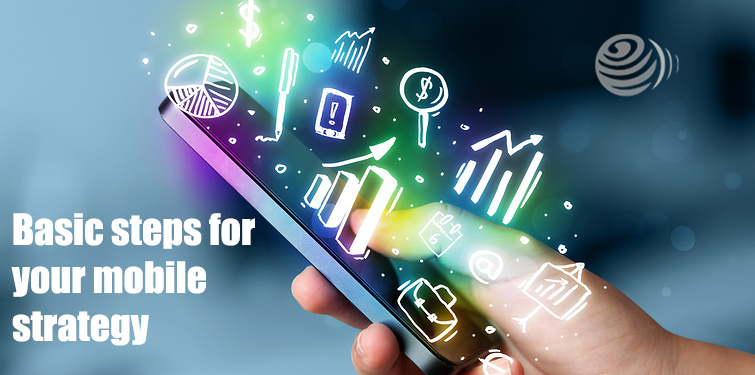 Essential aspects you need to take care of while developing a mobile strategy - Image 1