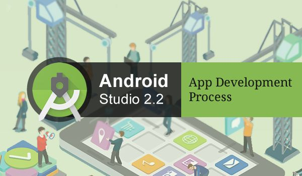 Enhance Android App Development Process with Studio 2.2 - Image 1