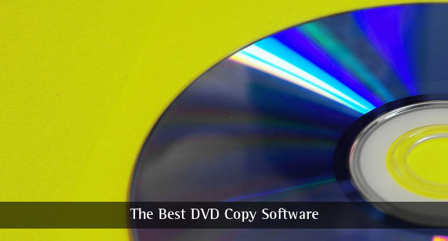 The Best DVD Copy Software in the year 2017 - Image 1